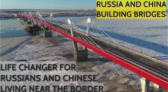 Fascinating Russian TV News Report About Massive New Bridge to China, Friendship and Ties Growing Stronger