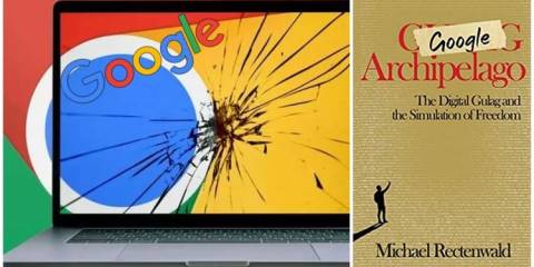 Major New Book on Destruction of Free Speech by Big Tech - the 'Google Archipelago', by Michael Rectenwald - a Review