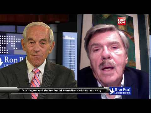 'Russia-Gate' and the Failure of Journalism – Ron Paul Talks to Robert Parry