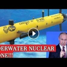 Putin Stunner #1: Invincible Nuke-Powered and Armed Underwater Drones MANY TIMES Faster Than Any Ship (Video)