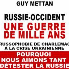 Ги Меттан: Почему Запад так любит не любить Россию - 2