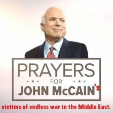 John McCain Dead at 81, Here Is the Complete History of All His Calls for Wars of Aggression and Needless Suffering and Death