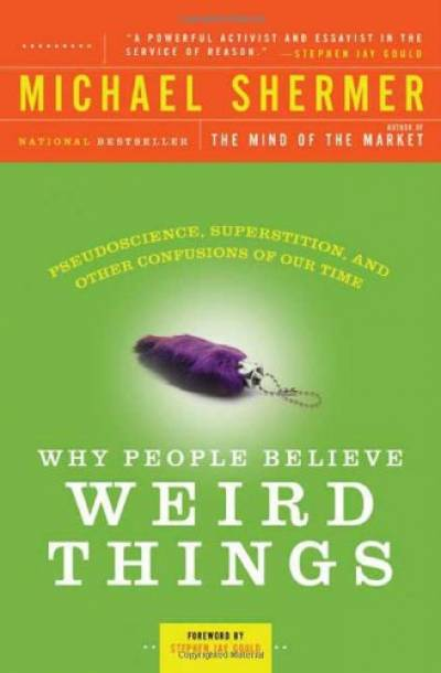 In 1997, he published Why People Believe Weird Things, seeking to debunk  all sorts of irrational beliefs popular in certain circles, with the book s  ... c3d2e2a659