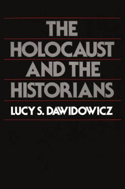 Many others seem to fall into that same category. In 1981, Lucy S.  Dawidowicz, a leading Holocaust scholar, published a short book entitled  The Holocaust ... 934525fa1c